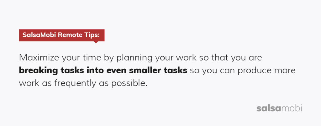A tip on how remote software engineers can maximize their time