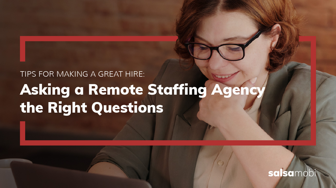 12 Questions to Ask a Remote Staffing Agency About Their Approach to Hiring